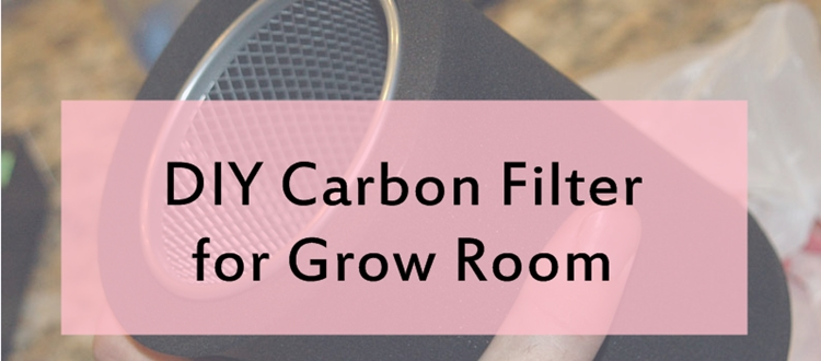 How to make carbon filter for grow room